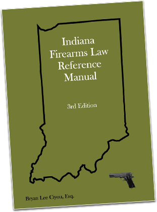 Indiana Firearms Law